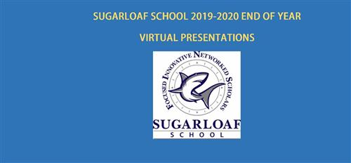 Sugarloaf End of Year Presentations and Ceremonies